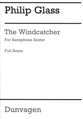 Philip Glass: The Windcatcher