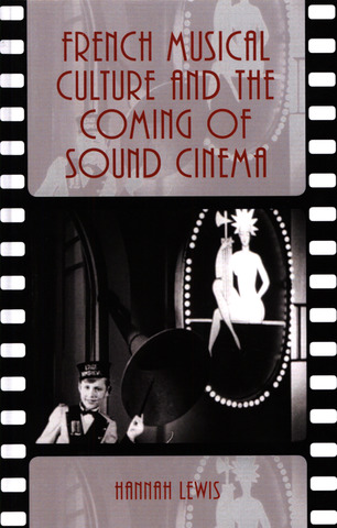 Hannah Lewis: French Musical Culture and the Coming of Sound Cinema