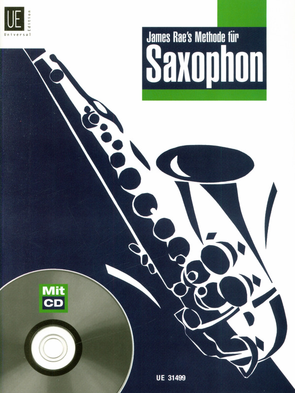 James Rae: James Rae's Methode für Saxophon