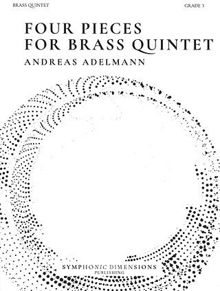 Andreas Adelmann: Four Pieces for Brass Quintet