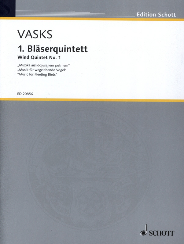Peteris Vasks: 1. Bläserquintett (1977)