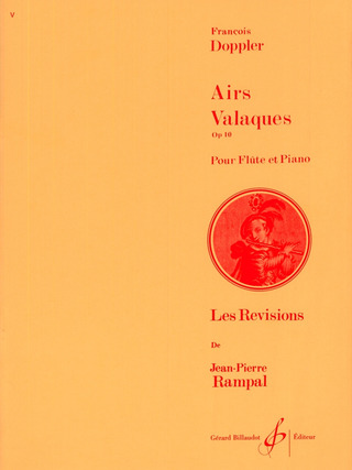 Franz Doppler: Airs Valaques Op 10
