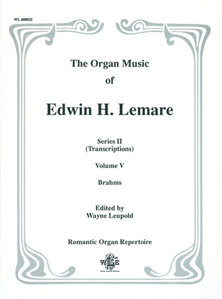 Edwin Henry Lemare: Organ Music - Transcriptions 5 Brahms