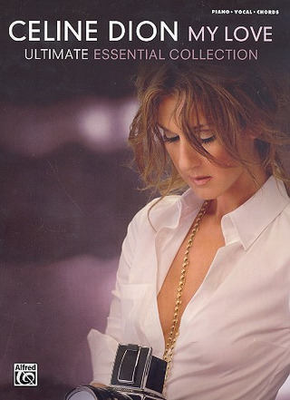 Céline Dion: My Love - Ultimate Essential Collection
