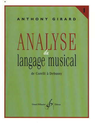 Anthony Girard: Analyse du langage musical vol.1