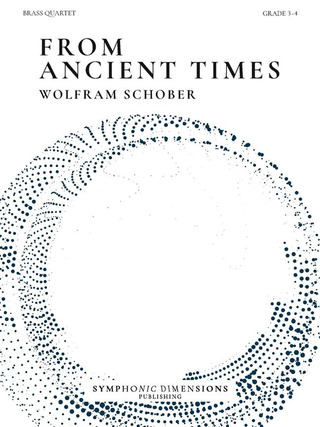 Wolfram Schober: From Ancient Times