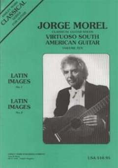Morel Jorge: Virtuoso South American Guitar 10