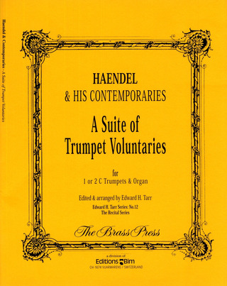 Georg Friedrich Händel: A Suite Of Trumpet Voluntaries