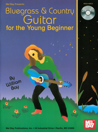 William Bay: Bluegrass & Country Guitar for the Young Beginner