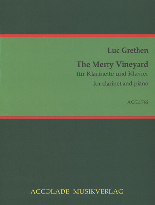 Luc Grethen: The Merry Vineyard