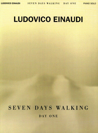 Ludovico Einaudi: Seven Days Walking – Day One