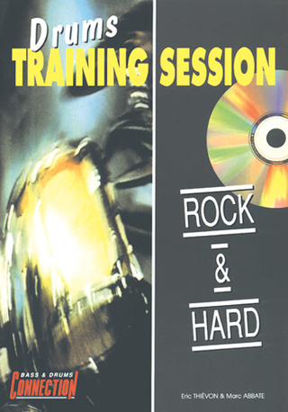 Eric Thievon m fl.: Drums Training Session : Rock & Hard