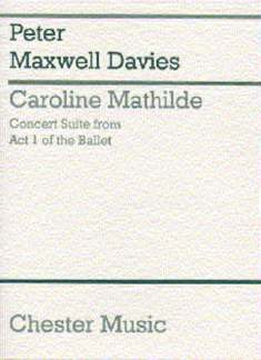 Peter Maxwell Davies: Concert Suite From Act 1 Of The Ballet