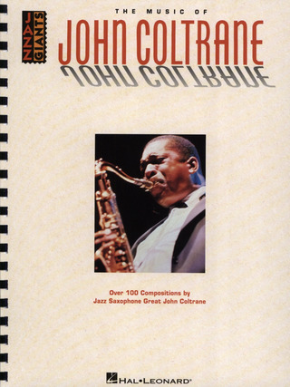 John Coltrane: Coltrane John The Music Of