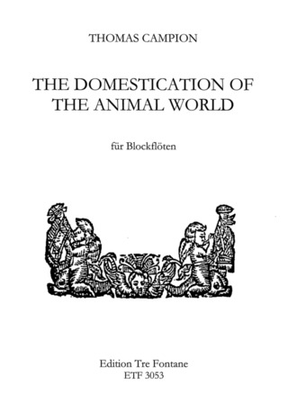 Thomas Campion: The Domestication of the Animal World
