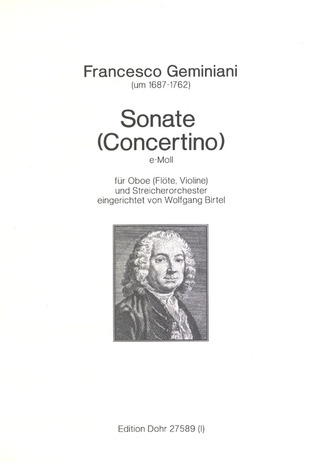 Francesco Saverio Geminiani: Sonate (Concertino) e-Moll