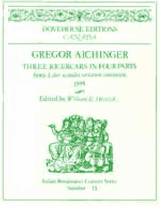 Aichinger Gregor: 3 Ricercars In 4 Parts