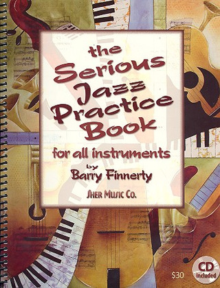 Finnerty Barry: The Serious Jazz Practice Book