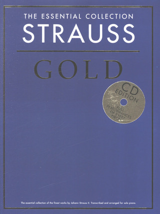 Johann Strauß (Sohn): The Essential Collection: Strauss Gold (CD Edition)