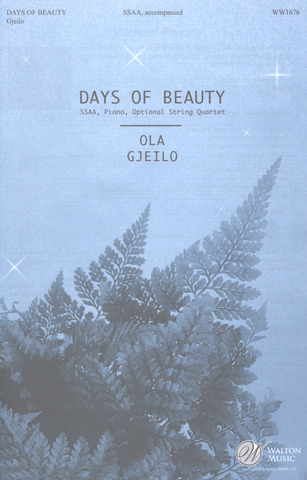 Ola Gjeilo: Days of beauty