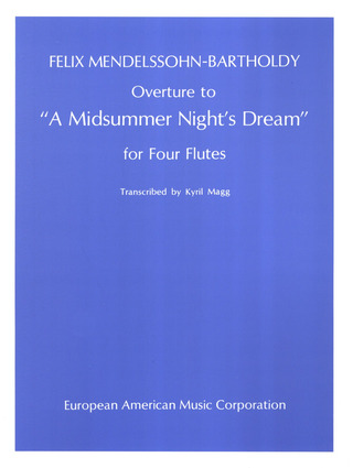 "Felix Mendelssohn Bartholdy: Overture to ""A Midsummer Night's Dream"""