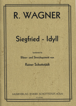 Richard Wagner: Siegfried Idyll Wwv 103
