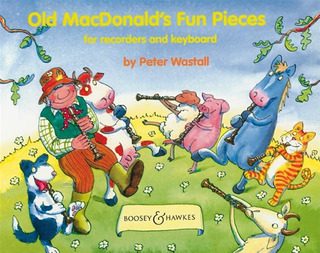 Peter Wastall: Old MacDonald's Fun Pieces
