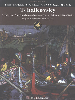 Pjotr Iljitsch Tschaikowsky: 61 Selections From Symphonies Concertos Operas Ballets And Piano