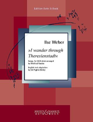 Ilse Weber: I wander through Theresienstadt