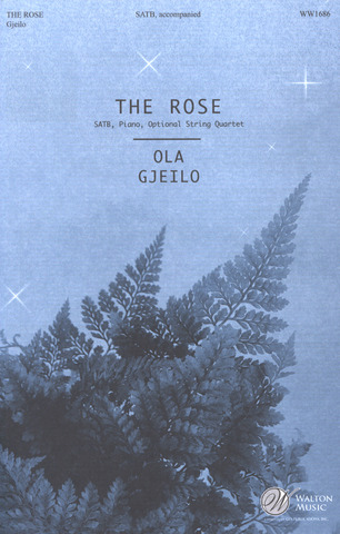 Ola Gjeilo: The Rose