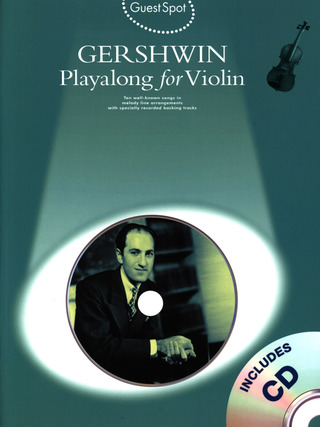 George Gershwin: Guest Spot George Gershwin Playalong For Violin Vln Book/Cd