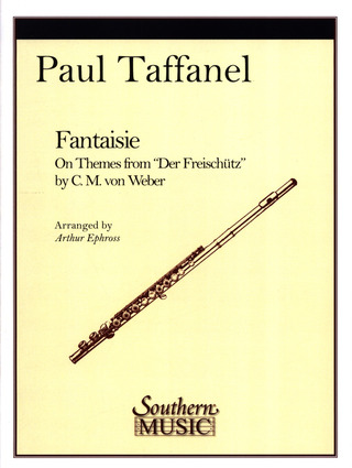 Paul Taffanel m fl.: Fantaisie on Themes from Der Freischütz