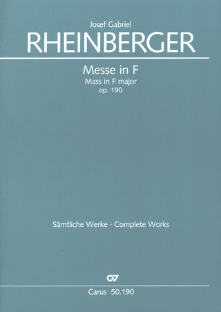 Josef Rheinberger et al.: Mass in F major op. 190