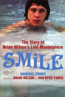 Wilson Brian + Parks Van Dyke: Smile - The Story Of Brian Wilson's Lost Masterpiece