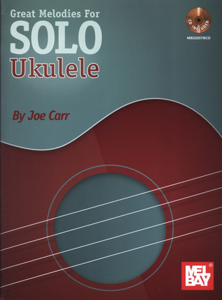 Carr Joe: Great Melodies For Solo Ukulele