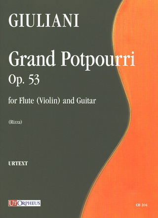 Mauro Giuliani: Grand Potpourri Op. 53 for Flute (Violin) and Guitar