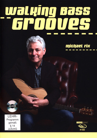 Michael Fix: Walking Bass Grooves
