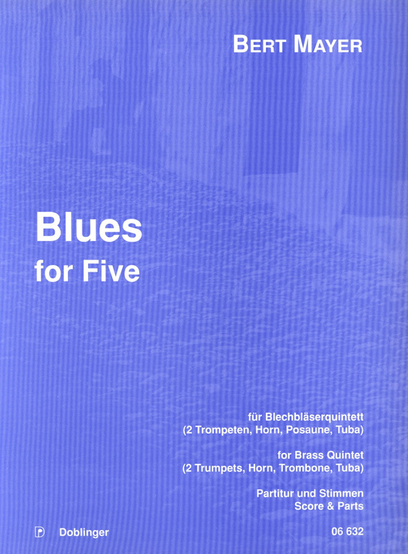 Mayer Bert: Blues for Five