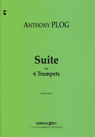 Anthony Plog: Suite For 6 Trp