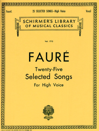 Gabriel Fauré: 25 selected songs