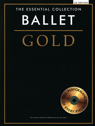The Essential Collection: Ballet Gold (CD Edition)