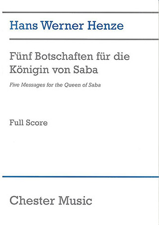 Hans Werner Henze: Hans Werner Henze: Five Messages For The Queen Of Saba