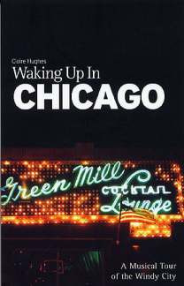 Hughes Claire: Waking Up In Chicago