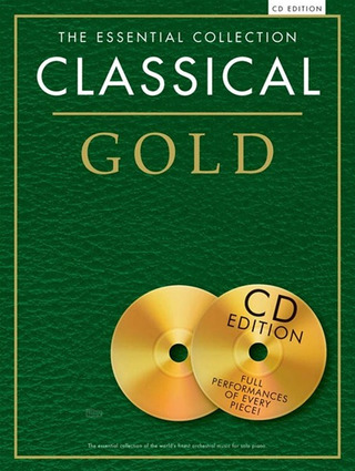 The Essential Collection: Classical Gold (CD Edition)