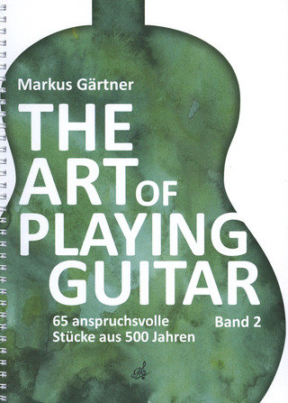 The Art of Playing Guitar 2