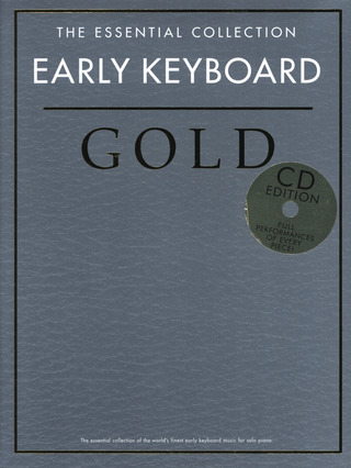 The Essential Collection: Early Keyboard Gold (CD Edition)