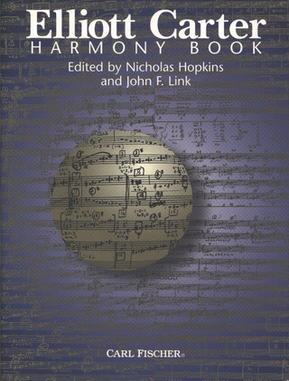 Elliott Carter: Harmony Book