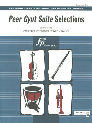 Edvard Grieg: Peer Gynt Suite Selections