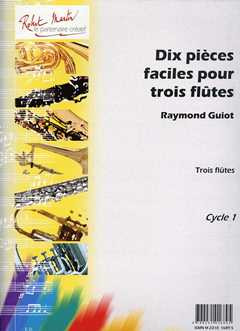 Guiot Raymond: 10 Pieces Faciles