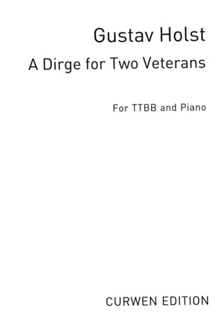 Gustav Holst: A Dirge for Two Veterans